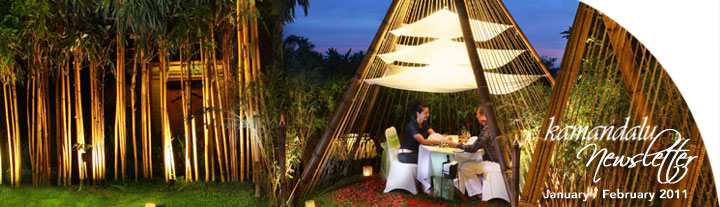 Newsletter January - February 2011 - Kamandalu Resort and Spa